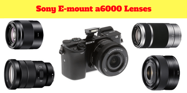 18 BEST (ZOOM & PRIME) Sony a6000 Lenses (Lens) 100% Compatibility with Any Sony E-mount Camera