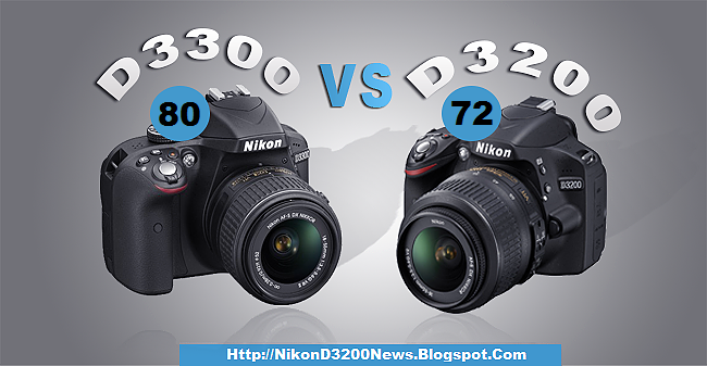 Compare Nikon D3200 vs D3300 Which One To Buy!